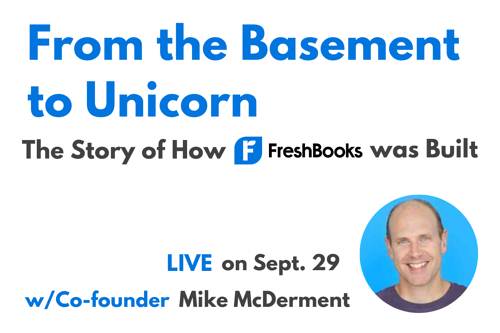 from-basement-to-unicorn-story-of-freshbooks-live