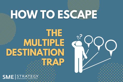 how-to-escape-the-multiple-destination-trap